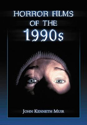 Horror Films of the 1990's